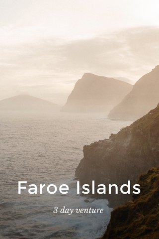 Faroe Islands 3 day venture