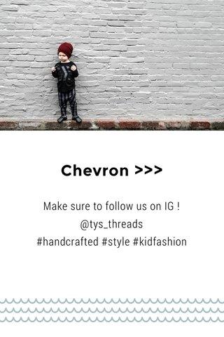 Chevron >>>
