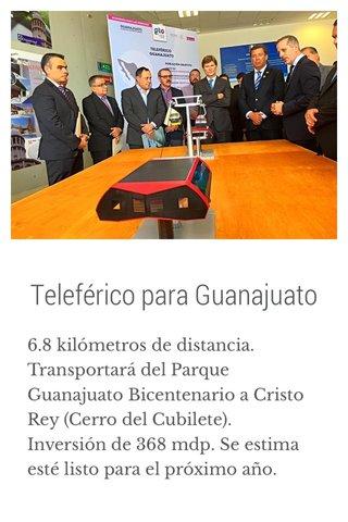 Teleférico para Guanajuato