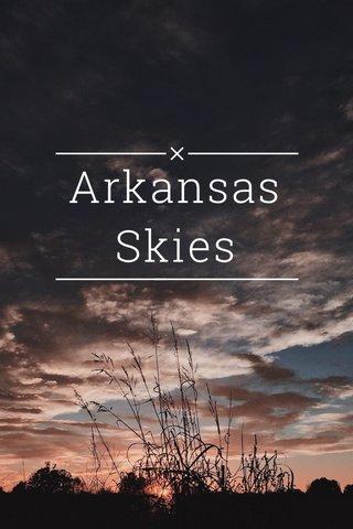 Arkansas Skies