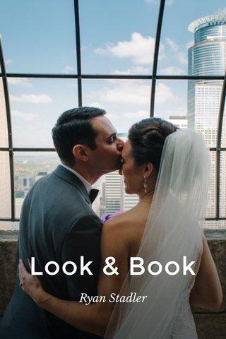 Look & Book Ryan Stadler