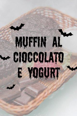Muffin al cioccolato e yogurt