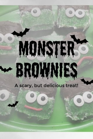 Monster brownies A scary, but delicious treat!