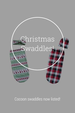 Christmas Swaddles! Cocoon swaddles now listed!
