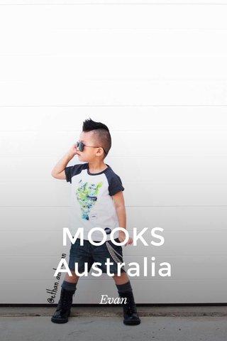 MOOKS Australia Evan