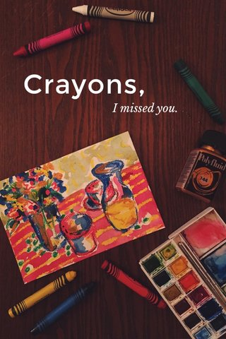 Crayons, I missed you.