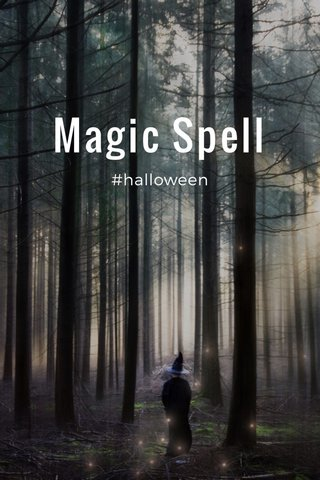 Magic Spell #halloween