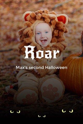 Roar Max's second Halloween