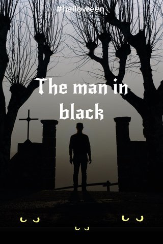 The man in black #halloween