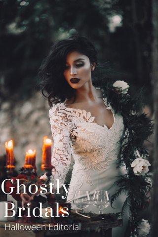Ghostly Bridals Halloween Editorial