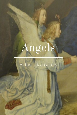 Angels At the Ufizzi Gallery