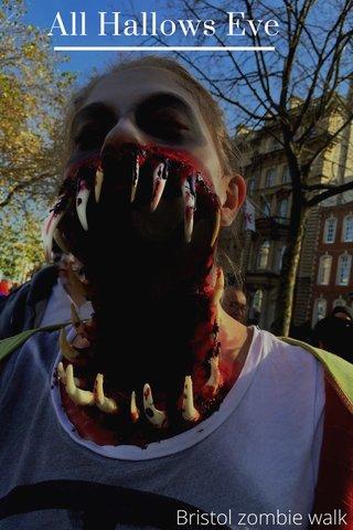 All Hallows Eve Bristol zombie walk