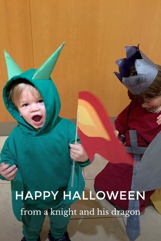 HAPPY HALLOWEEN from a knight and his dragon