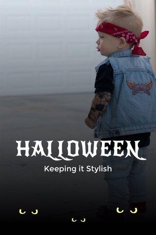 HALLOWEEN Keeping it Stylish