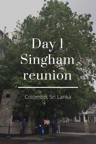 Day 1 Singham reunion Colombo, Sri Lanka