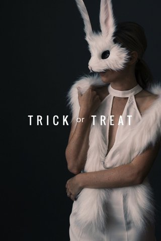 TRICK TREAT or