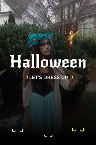 Halloween ✨LET'S DRESS UP ✨