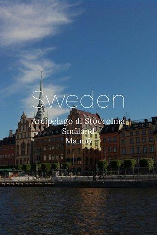Sweden Arcipelago di Stoccolma Småland Malmö