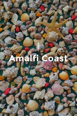 Amalfi Coast #stelleritalia