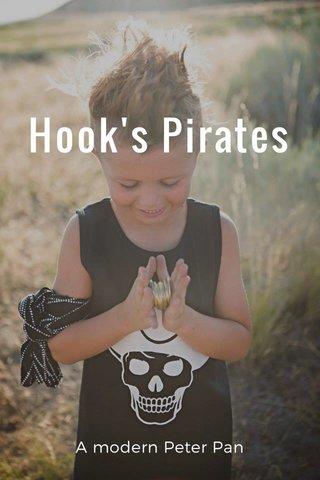 Hook's Pirates A modern Peter Pan