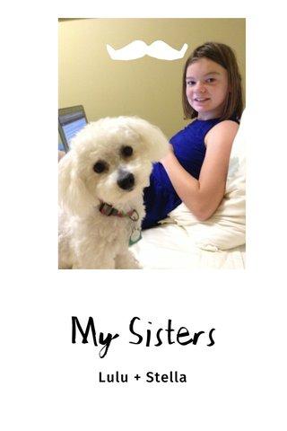 My Sisters Lulu + Stella