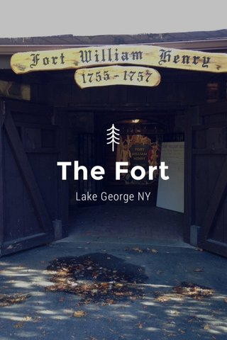 The Fort Lake George NY
