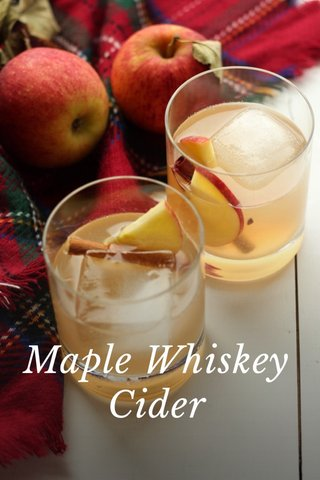 Maple Whiskey Cider