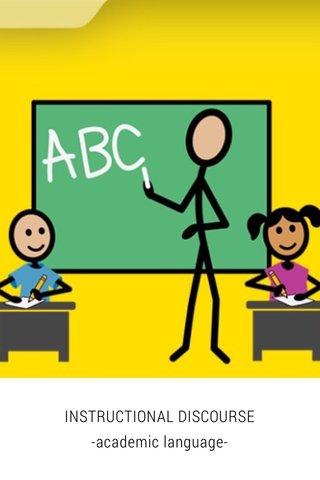 INSTRUCTIONAL DISCOURSE -academic language-