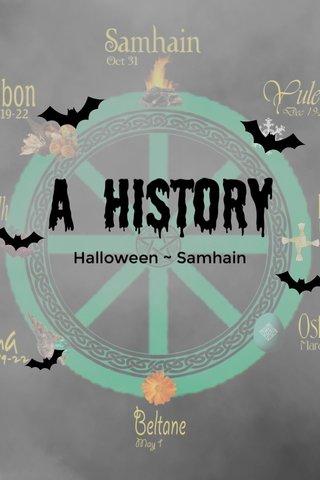 A history Halloween ~ Samhain