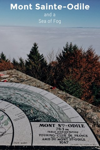 Mont Sainte-Odile and a Sea of Fog