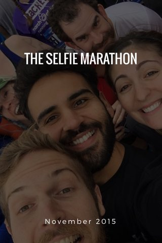 THE SELFIE MARATHON November 2015