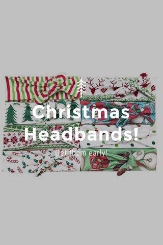 Christmas Headbands! Get them early!
