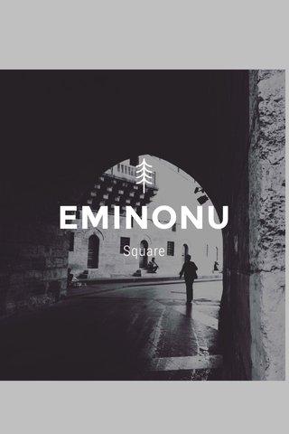 EMINONU Square
