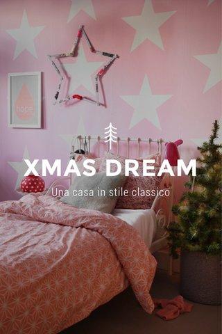 XMAS DREAM Una casa in stile classico