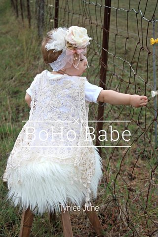 BoHo Babe Tynlee June