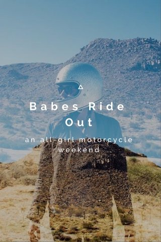 Babes Ride Out an all-girl motorcycle weekend