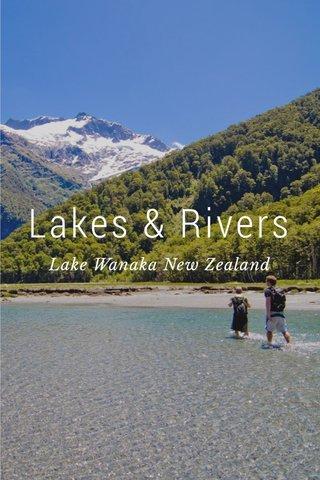 Lakes & Rivers Lake Wanaka New Zealand