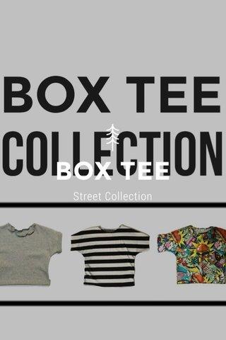 BOX TEE Street Collection