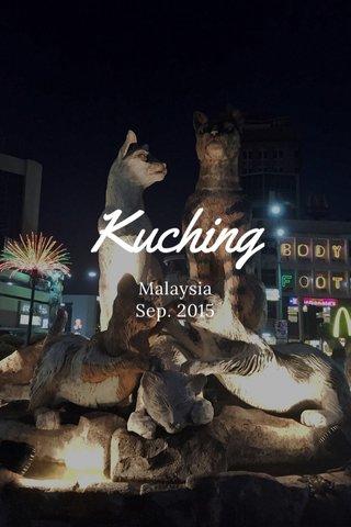 Kuching Malaysia Sep. 2015