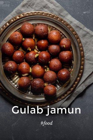 Gulab jamun #food