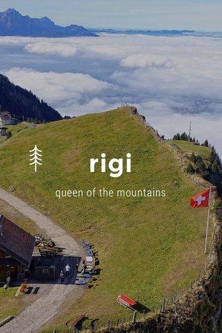 rigi queen of the mountains