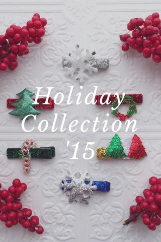 Holiday Collection '15