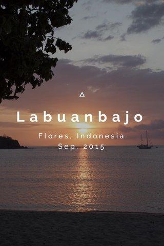Labuanbajo Flores, Indonesia Sep. 2015