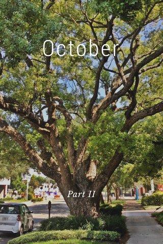 October Part II