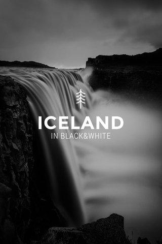 ICELAND IN BLACK&WHITE