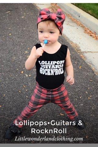 Lollipops•Guitars & RocknRoll Littlewonderlandclothing.com