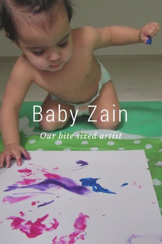 Baby Zain Our bite sized artist