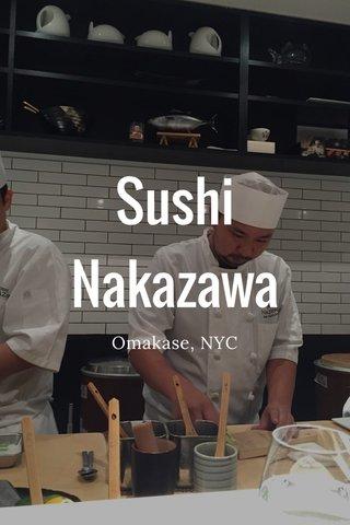 Sushi Nakazawa Omakase, NYC