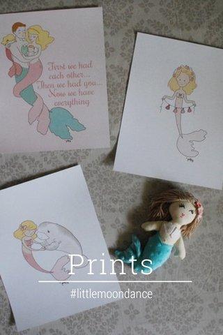 Prints #littlemoondance