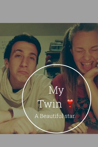 My Twin ❣ A Beautiful star.